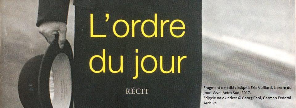Eric Vuillard Lordre du jour Porzadek dnia