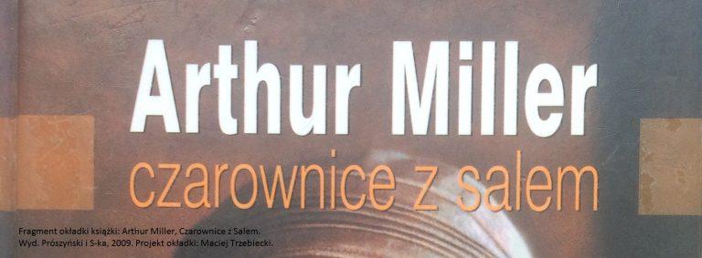 Arthur Miller, Czarownice z Salem