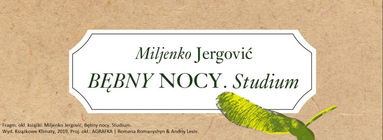Miljenko Jergović, Bębny nocy. Studium