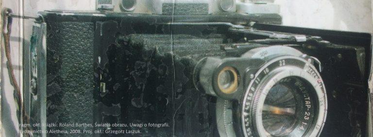 Roland Barthes, Światło obrazu. Uwagi o fotografii