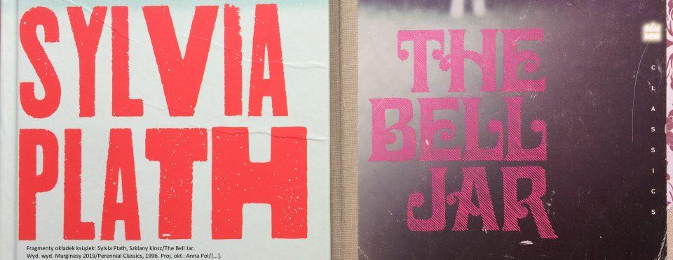 Sylvia Plath Szklany klosz The Bell Jar