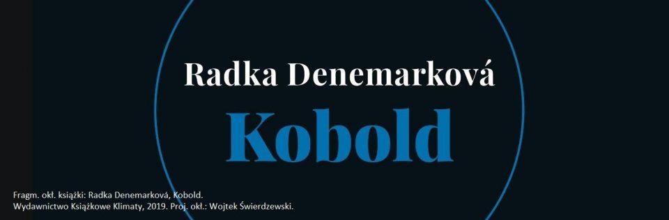 Radka Denemarkova Kobold