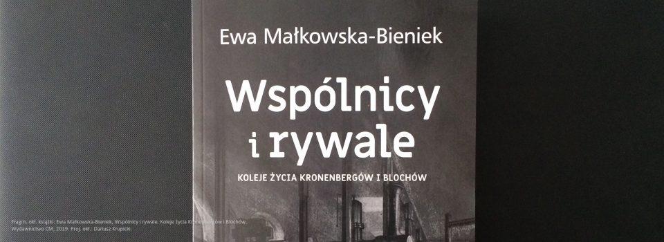 Ewa Małkowska-Bieniek Wspólnicy i rywale