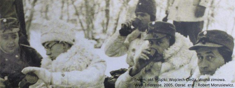 Wojciech Cieśla, Wojna Zimowa