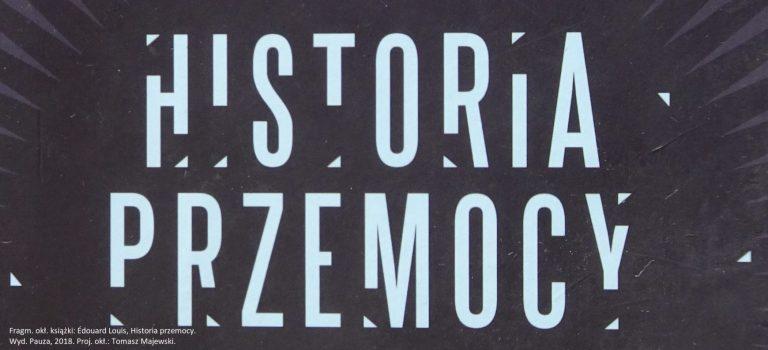 Édouard Louis, Historia przemocy