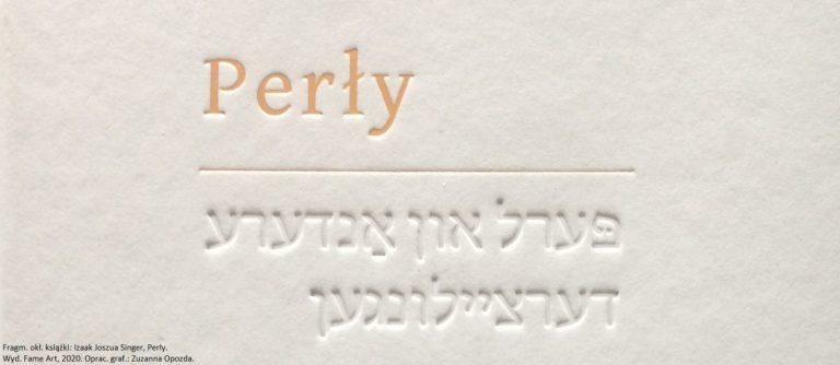 Izrael Joszua Singer, Perły